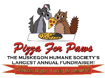 Pizza for Paws is The Muskegon Humane Society's largest annual fundraiser!